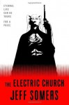 The Electric Church - Jeff Somers