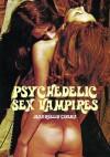 Psychedelic Sex Vampires (Cult Movie Specials) - Jack Hunter