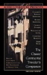 The Classic Continental Traveler's Companion - Scott Brick, Gabrielle De Cuir, Michael York, Mark Twain, Washington Irving, Robert Browning, Elizabeth Barrett Browning, Christina Rossetti, Don Schlossman, Charles Dickens