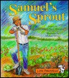 Samuel's Sprout - Angela Shelf Medearis, Michael Bryant