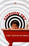 The Hippopotamus - Stephen Fry