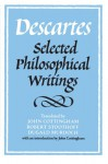 Selected Philosophical Writings - René Descartes, John Cottingham, Dugald Murdoch