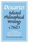Selected Philosophical Writings - René Descartes, John Cottingham, Dugald Murdoch
