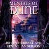 Mentats of Dune (Schools of Dune, #2) - Brian Herbert, Scott Brick, Kevin J. Anderson