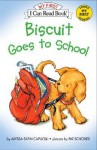 Biscuit Goes to School Book and Tape [With Cassette] - Alyssa Satin Capucilli, Pat Schories, Andrea Kessler