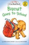 Biscuit Goes to School Book and Tape [With Cassette] - Alyssa Satin Capucilli, Pat Schories, Andrea Kessler