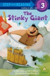 The Stinky Giant - Ellen Weiss, Ellen Weiss