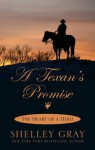 A Texan's Promise (Heart of a Hero #1) - Shelley Gray