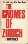 The Gnomes of Zurich - T.R. Fehrenbach