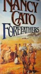 Forefathers - Nancy Cato