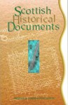 Scottish Historical Documents - Gordon Donaldson