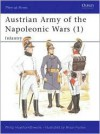 Austrian Army of the Napoleonic Wars (1): Infantry - Philip J. Haythornthwaite, Bryan Fosten