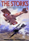 The Storks: The Story of France's Elite Fighter Groupe de Combat 12 (Les Cigognes) in World War I - Norman L.R. Franks