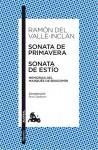 Sonata de Primavera / Sonata de Estio - Ramón del Valle-Inclán