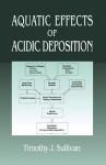 Aquatic Effects of Acidic Deposition - Timothy J. Sullivan