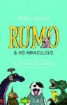 Rumo & His Miraculous Adventures (Zamonia, #3) - Walter Moers, John Brownjohn