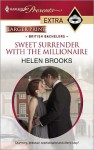 Sweet Surrender with the Millionaire (Presents Extra) - Helen Brooks