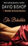 The Beholder - David Bishop
