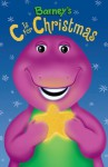 Barney's C is for Christmas - Gayla Amaral