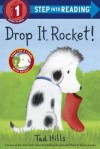 Drop It, Rocket! - Tad Hills