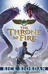 The Kane Chronicles: The Throne of Fire: The Throne of Fire - Rick Riordan