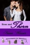 Rose and Thorn - Karen Wiesner
