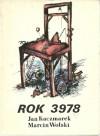 Rok 3978 - Marcin Wolski, Jan Kaczmarek