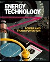 Energy Technology Power and Transportation - Ralph C. Bohn, Angus J. MacDonald