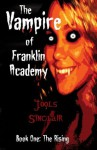 The Vampire of Franklin Academy - Jools Sinclair