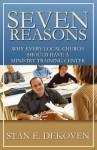 Seven Reasons - Stan DeKoven