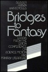 Bridges to Fantasy: Essays from the Eaton Conference on Science Fiction and Fantasy Literature - George Edgar Slusser, Eric S. Rabkin