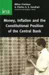 Money, Inflation and the Constitutional Position of the Central Bank - Milton Friedman, C.A.E. Goodhart