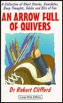 An Arrow Full of Quivers - Robert Clifford
