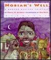 Nobiah's Well: A Modern African Folk Tale - Donna Guthrie