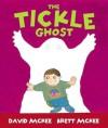 The Tickle Ghost - David McKee, Brett McKee