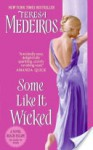 Some Like It Wicked - Teresa Medeiros