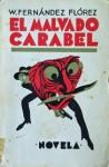 El malvado Carabel - Wenceslao Fernández Flórez