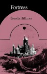 Fortress - Brenda Hillman