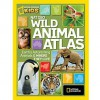 National Geographic Wild Animal Atlas - National Geographic Kids