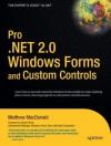 Pro .NET 2.0 Windows Forms and Custom Controls in C# - Matthew MacDonald