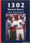 1302 Winning Quotes/Coaches - Bob Bennett