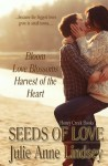 Seeds of Love - Julie Anne Lindsey