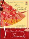 The Year of Living Famously (Red Dress Ink Novels) - Laura Caldwell