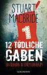 Zwölf tödliche Gaben 1: Ein Rebhuhn in einem Birnbaum: E-Book Only Weihnachtskurzkrimi - Stuart MacBride