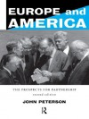 Europe and America: The Prospects for Partnership - John Peterson