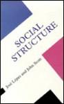 Social Structure - Jose Lopez, John P. Scott