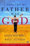 I Thought My Father Was God (Audio) - Paul Auster