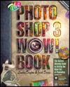 The Photoshop 3 Wow! Book - Linnea Dayton, Jack Davis