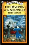 Die Dämonen von Shannara (Die Elfensteine von Shannara,#3) - Terry Brooks, Mechthild Sandberg