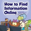 How to Find Information Online - Amanda Stjohn, Bob Ostrom